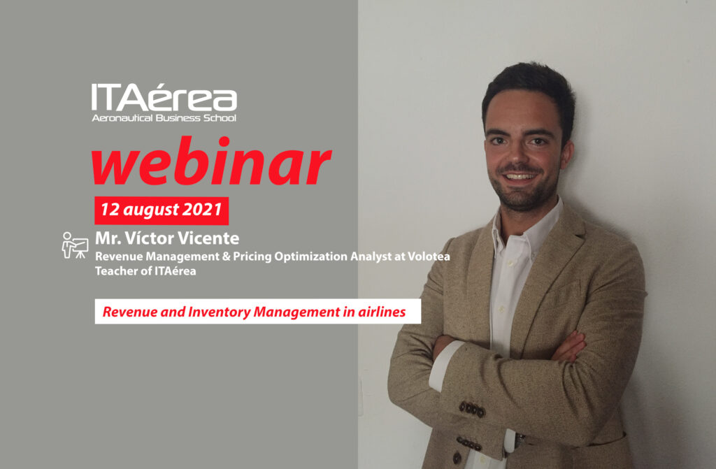 WEBINAR 12 agosto Victor Vicente 1024x671 - Live conference about Revenue and Inventory Management in airlines