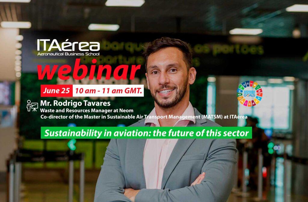 WEBINAR 25 junio Rodrigo Tavares 1024x671 - Webinar. Sustainability in aviation: the future of this sector