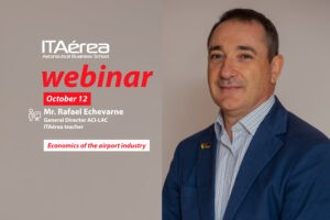 WEBINAR October 12 Rafael Echevarne 300x200 - Live conference about Global Economic Perspective of the Airports